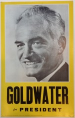 Poster #1 –  Goldwater for President
