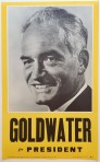 Poster #6 –  Goldwater for President